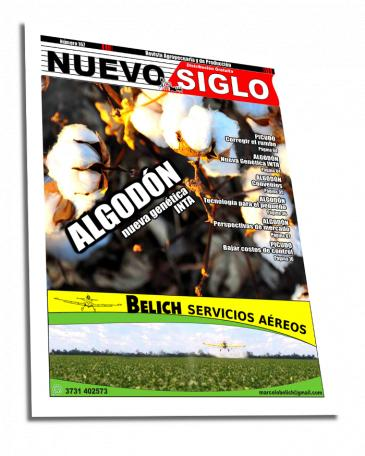Revista Agropecuaria Nuevo Siglo, Mayo 2018, Edición número 167 - Algodón, nuevas variedades de INTA