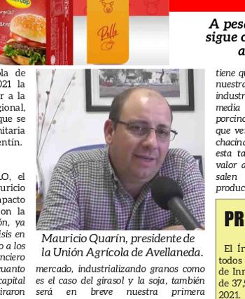 Mauricio Quarin, presidente de la Cooperativa Agrícola de Avellaneda hablando de valor agregado en la Revista Agropecuaria Nuevo Siglo